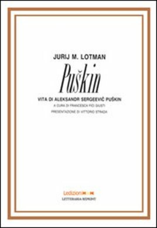 Puskin. Vita di Aleksandr Sergeevi Puskin - Jurij Mihajlovic Lotman - copertina