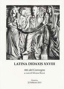 Latina didaxis. Atti del Convegno. Vol. 28: Francesco Della Corte e l'approccio globale con i classici.