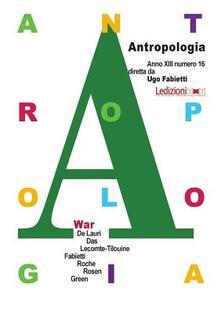 Milanospringparade.it Antropologia. Ediz. inglese. Vol. 16: War. Image