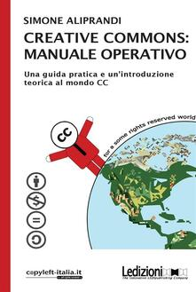 Creative Commons: manuale operativo - Simone Aliprandi - ebook