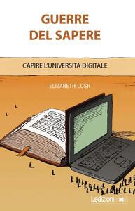 Guerre del sapere. Capire l'università digitale