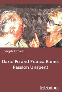 Dario Fo and Franca Rame: passion unspent