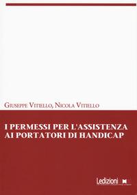 I I permessi per l'assistenza ai portatori di handicap - Vitiello Giuseppe Vitiello Nicola - wuz.it