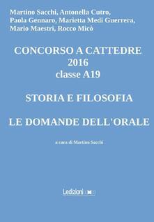 Lpgcsostenible.es Concorso a cattedre 2016 classe A19. Storia e filosofia, le domande dell'orale Image