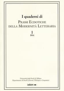Associazionelabirinto.it I quaderni di prassi ecdotiche della modernità letteraria (2016). Vol. 1 Image