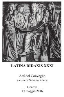 Listadelpopolo.it Latina didaxis. Atti del Convegno (Genova, 17 maggio 2016). Vol. 31: 1986-2016. Image