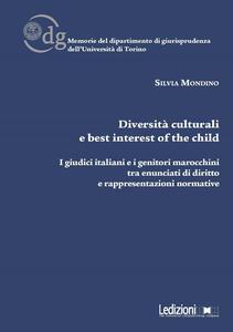 Diversità culturali e best interest of the child. I giudici italiani e i genitori marocchini tra enunciati di diritto e rappresentazioni normative