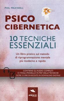 Nicocaradonna.it Psicocibernetica. 10 tecniche essenziali. Con Contenuto digitale per download e accesso on line Image