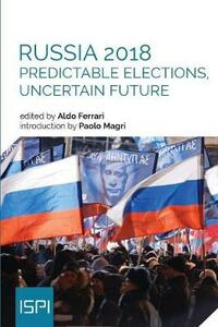 Russia 2018. Predictable elections, uncertain future