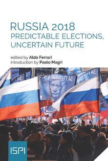 Russia 2018. Predictable elections, uncertain future