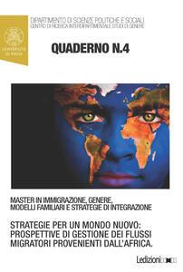 Quaderni del master in immigrazione, genere, modelli familiari e strategie di integrazione. Vol. 4