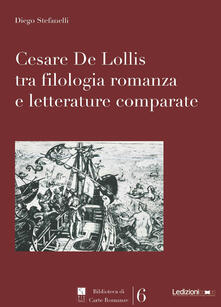 Cesare De Lollis tra filologia romanza e letterature comparate.pdf