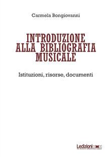 Winniearcher.com Introduzione alla bibliografia musicale. Istituzioni, risorse, documenti Image