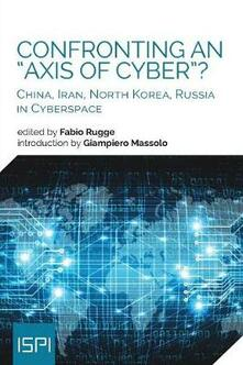 Fondazionesergioperlamusica.it Confronting an «axis of cyber»? China, Iran, North Korea, Russia in cyberspace Image