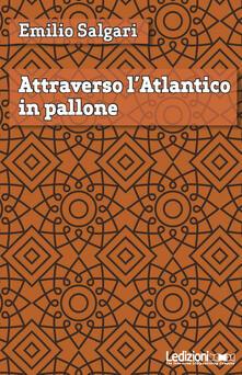 Listadelpopolo.it Attraverso l'Atlantico in pallone Image