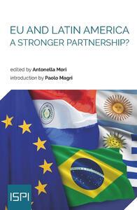 EU and Latin America. A Stronger Partnership?