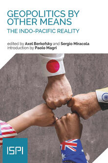 Geopolitics by other means. The indo-pacific reality