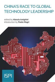 China's Race to Global Technology Leadership