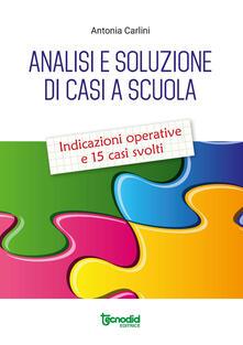 Librisulladiversita.it Analisi e soluzione di casi a scuola. Indicazioni operative e 15 casi svolti Image
