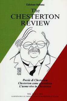 Criticalwinenotav.it The Chesterton review. Vol. 2: Poesie di Chesterton. Chesterton come giornalista. L'uomo vivo in Chesterton. Image