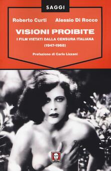 Squillogame.it Visioni proibite. I film vietati dalla censura italiana (1947-1968) Image