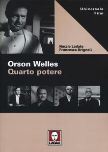 Orson Welles. Quarto potere