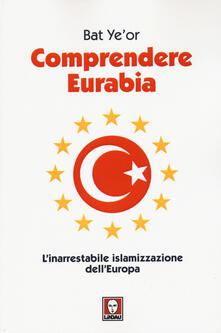 Voluntariadobaleares2014.es Comprendere Eurabia. L'inarrestabile islamizzazione dell'Europa Image