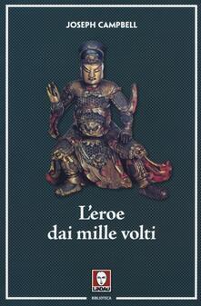 L' eroe dai mille volti - Joseph Campbell - copertina