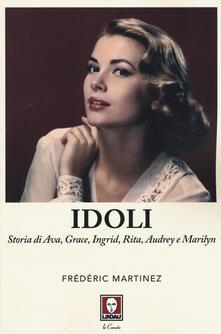 Daddyswing.es Idoli. Storia di Ava, Grace, Ingrid, Rita, Audrey e Marilyn Image