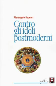 Rallydeicolliscaligeri.it Contro gli idoli postmoderni Image