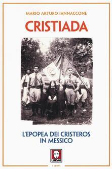 Ascotcamogli.it Cristiada. L'epopea dei Cristeros in Messico Image