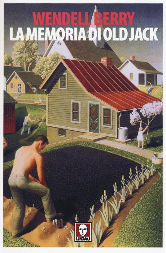 La memoria di Old Jack - Wendell Berry - copertina