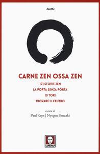 Carne zen ossa zen: 101 storie zen-La porta senza porta-10 Tori-Trovare il centro