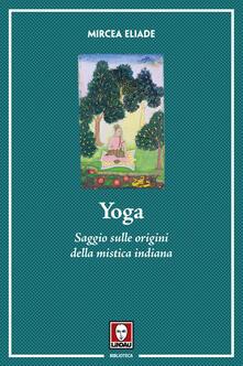 Camfeed.it Yoga. Saggio sulle origini della mistica indiana Image