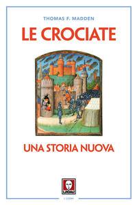 Le crociate. Una storia nuova