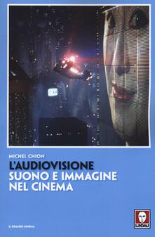 Capturtokyoedition.it L' audiovisione. Suono e immagine nel cinema Image