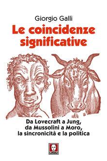 Secchiarapita.it Le coincidenze significative. Da Lovecraft a Jung, da Mussolini a Moro, la sincronicità e la politica Image