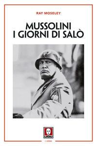 Mussolini. I giorni di Salò
