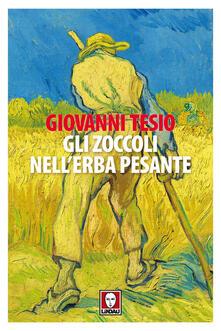 Gli zoccoli nell'erba pesante - Giovanni Tesio - copertina
