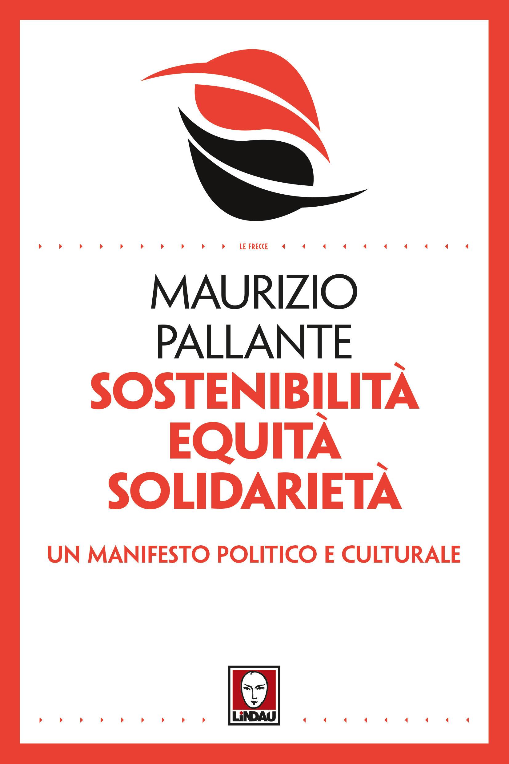 """Risultati immagini per """"Sostenibilità, equità, solidarietà. Un manifesto politico e culturale"""""""