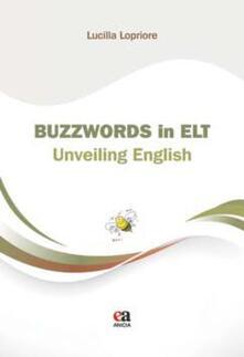 Buzzwords in ELT. Unveiling english.pdf
