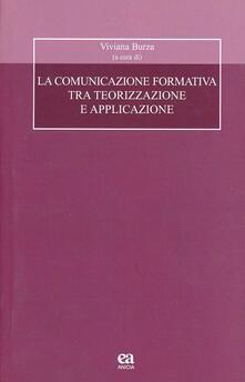 La comunicazione formativa tra teorizzazione e applicazione.pdf