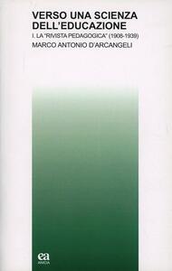 Verso una scienza dell'educazione. Vol. 1