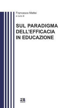 Filippodegasperi.it Sul paradigma dell'efficacia educazione Image