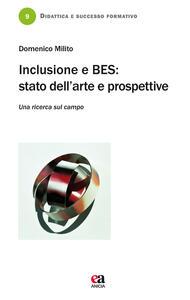 Inclusione e BES. Stato dell'arte e prospettive. Una ricerca sul campo