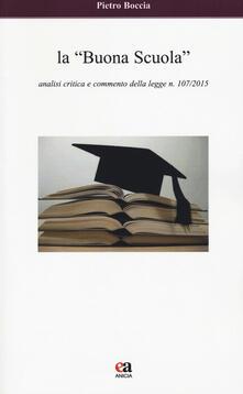 La «buona scuola». Analisi critica e commento della legge n. 107/2015.pdf