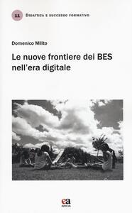 Le nuove frontiere dei BES nell'era digitale