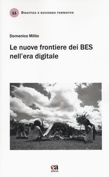 Le nuove frontiere dei BES nell'era digitale - Domenico Milito - copertina