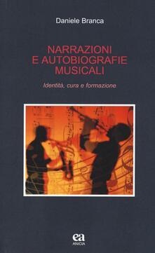 Narrazioni e autobiografie musicali. Identità, cura e formazione.pdf