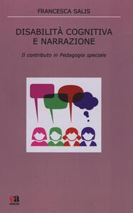 Disabilità cognitiva e narrazione. Il contributo in pedagogia speciale
